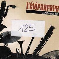 L'Eléfanfare CD La Folle Course Folle - France (F/M)