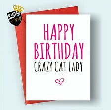 B32 CAZY CAT LADY HAPPY BIRTHDAY GREETINGS CARD RUDE FUNNY ADULT JOKE CHEEKY