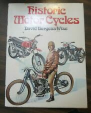 Historic Motor Cycles By David Burgess Wise (1973 Hardcover w/ Dust Jacket)
