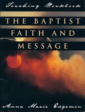 The Baptist Faith and Message - Teaching Workbook