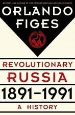 Revolutionary Russia, 1891-1991: A History, Figes, Orlando, Good Book