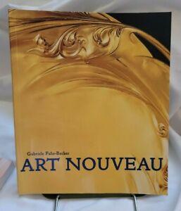 Art Nouveau by Gabriele Fahr-Becker (2007, Trade Paperback)