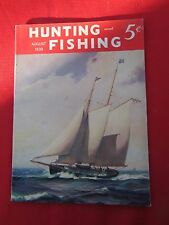 1938 August Hunting and Fishing Magazine Expansive  $40 Gun Dogs, Sportsman Car