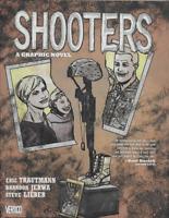 Shooters: A Graphic Novel by Trautman, Jerwa & Lieber 2012 HC DC Vertigo OOP