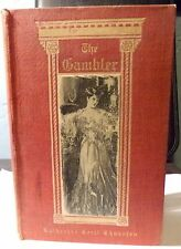 Book, The Gambler by Katherine Cecil Thurston. First Edition, 1905,  Illustrated