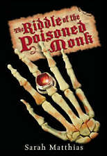 The Riddle of the Poisoned Monk, Very Good, Sarah Matthias Book
