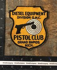 Vtg GMC Diesel Equipment Division Pistol Club Grand Rapids Michigan Gun Patch