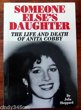 Someone Else's Daughter Life Death Anita Cobby Julia Sheppard Book 1991