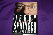 Jerry Springer SIGNED Book Ringmaster To Bill 1st Ed