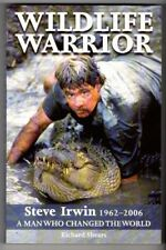 WILDLIFE WARRIOR ~ Richard Shears ~ STEVE IRWIN 1962-2006