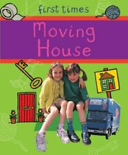 Moving House (First Times)-Rebecca Hunter, 9780237538569