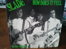 "slade""how does it feel""""single 7"".ori.hollande.polydor:2058547.de 1974.rare"