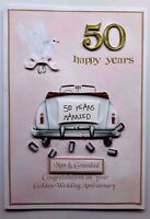 GOLDEN ANNIVERSARY CARD FOR MUM & DAD  WITH 3D WEDDING CAR. ANY RELATIVE OR NAME
