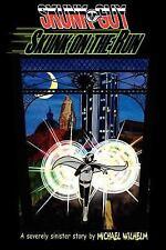 Skunk-Guy : Skunk on the Run by Michael Wilhelm (2011, Paperback)