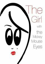 The Girl with the Mickey Mouse Eyes by Tatiana Massara De Almeida Bispo...