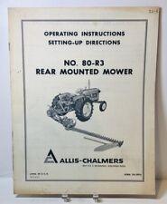 Original Allis Chalmers No 80 R3 Rear Mounted Mower Operators Amp Su Manual