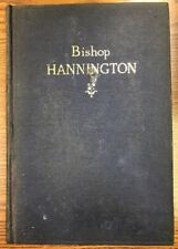 "James ""Bishop Hannington"" 1908 Revel Bishop of E.Equatorial Africa In 1887"