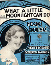 """SHEET MUSIC - """"WHAT A LITTLE MOONLIGHT CAN DO"""" - VIOLET LORAINE (1934)"""