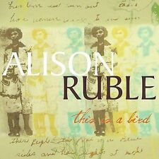 Ruble, Alison : This Is a Bird CD