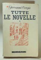 Giovanni Verga Tutte le novelle volume I Mondadori 3° edizione 1942