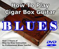 How to Play Cigar Box Guitar BLUES Lessons / Training / Tutorial / DVD
