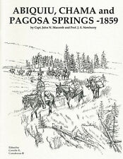 PAGOSA, ABIQUIU & CHAMA - fax of first Govt. expedition to Pagosa Springs,1859