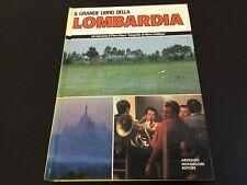 1984#IL GRANDE LIBRO DELLA LOMBARDIA 1 EDIZIONE MONDADORI#NUOVO [1]