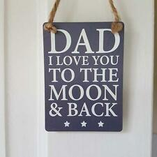 DAD I LOVE YOU TO THE MOON AND BACK MINI METAL CHIC N SHABBY SIGN