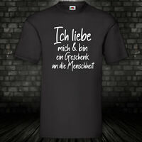 Ich liebe mich T-Shirt Shirt Funshirt Männer Spruch Geschenk Gift Kult S-5X