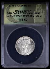 1931-S Token Dan Carr Over struck Standing Liberty Quarter MS69 Die 2