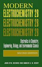 Modern Electrochemistry 2B: Electrodics in Chemistry, Engineering, Biology and E
