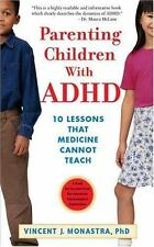 An Apa Lifetools Book: Parenting Children with ADHD : 10 Lessons That Medicine …