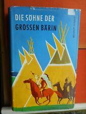 Liselotte Welskopf-Henrich: Die Söhne der großen Bärin Bertelsmann Lesering Oln.