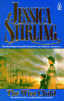 Stirling, Jessica The Wise Child Very Good Book
