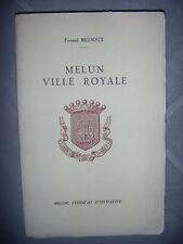 Seine et Marne: Melun: Ville royale, 1957, BE