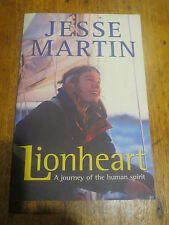 LIONHEART HAND SIGNED BY JESSE MARTIN A JOURNEY OF THE HUMAN SPIRIT YACHTING