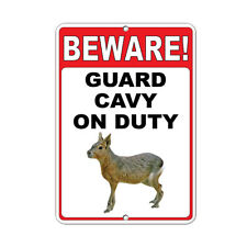 Beware! Guard Cavy On Duty Funny Quote Aluminum METAL Sign