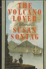 Susan Sontag. The Volcano Lover. First edition, 1st printing. New York, 1992