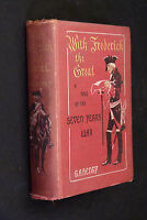 With Frederick The Great, A Story Of The Seven Years War, by G. A. Henty, 1st ed