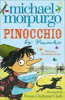 Pinocchio, Morpurgo, Michael, Very Good Book