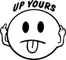 smiley face up yours VINYL DECAL STICKER 972-12  M19