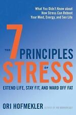 7 Principles of Stress : Extend Life, Stay Fit, and Ward Off Fat (Paperback) ...