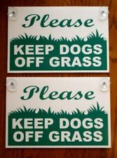 """(2) PLEASE KEEP DOGS OFF GRASS  8""""X12"""" Plastic Window Signs w/Suction Cups"""