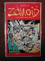 ZOMOID ILLUSTORIES #1- Gary Panter*Peter Bagge*Carol Lay*J.R. Williams*Jim Shaw