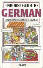 Usborne Guide to German : Simple phrases and how to sa..., Muller, H. 0860208303