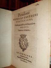 Bandi. PROVISIONE sopra li castagni selvatichi.  1574