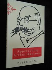Approaching Arthur Ransome by Peter Hunt (Hardback, 1992-1st) Literary Biography