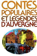 """Livre Contes """" Contes Populaires et Légendes d'Auvergne """" ( No 7600 )"""