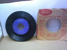 Old 45 RPM Record - Capitol F 4184 - Nat King Cole - You Made Me Love You / I Mu