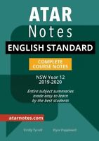 Notes: Year 12 English Standard Complete Course Notes (2019-2020) HSC